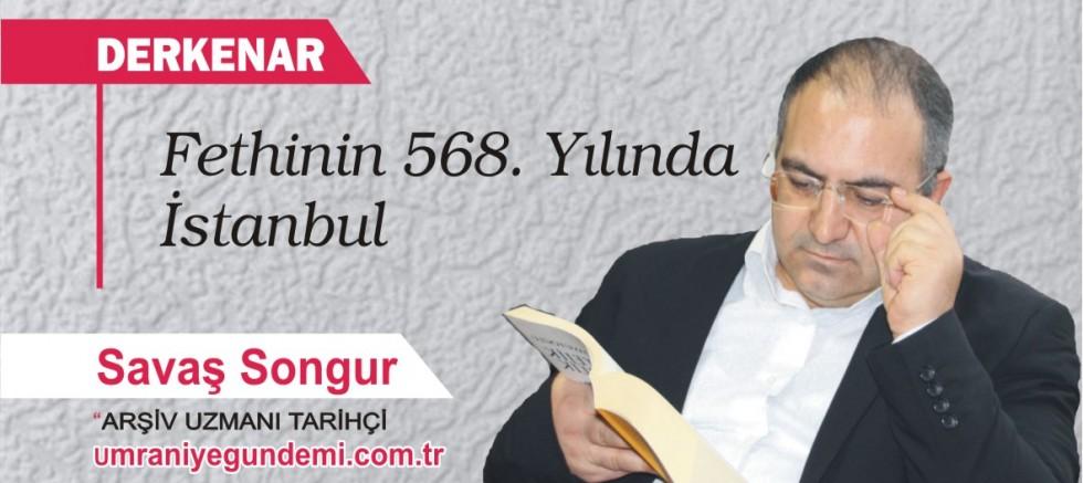 Fethinin 568. Yılında İstanbul