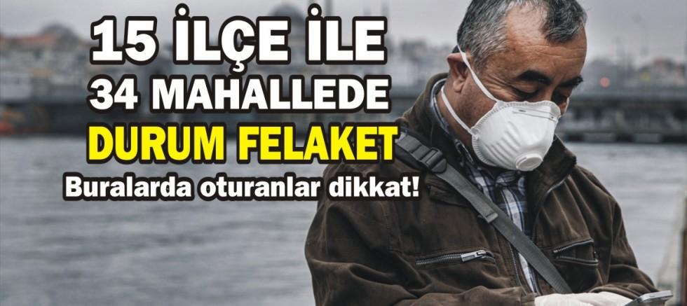 İstanbul'un Covid-19 röntgeni çekildi bu ilçelere dikkat!