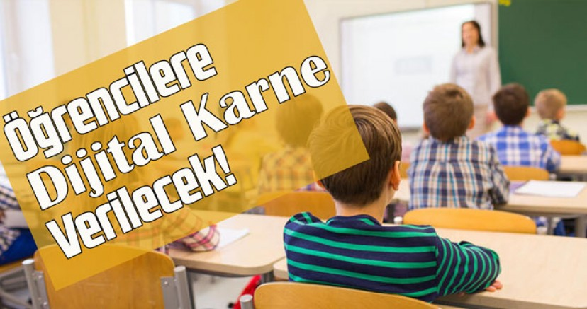 Öğrencilere dijital karne verilecek!