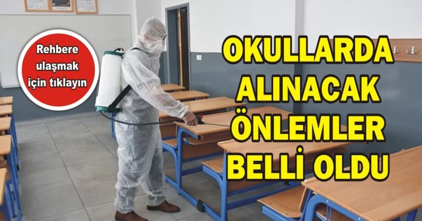 OKULLARDA ALINACAK ÖNLEMLER BELLİ OLDU