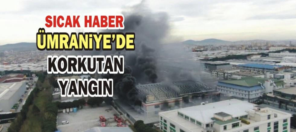 Ümraniye'de fabrikada korkutan yangın