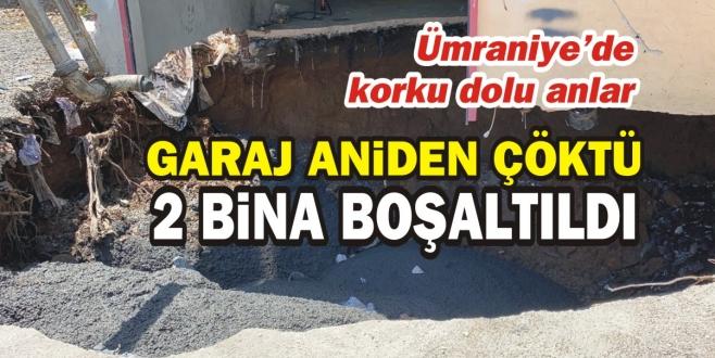 Ümraniye'de garajda çökme: 2 bina boşaltıldı