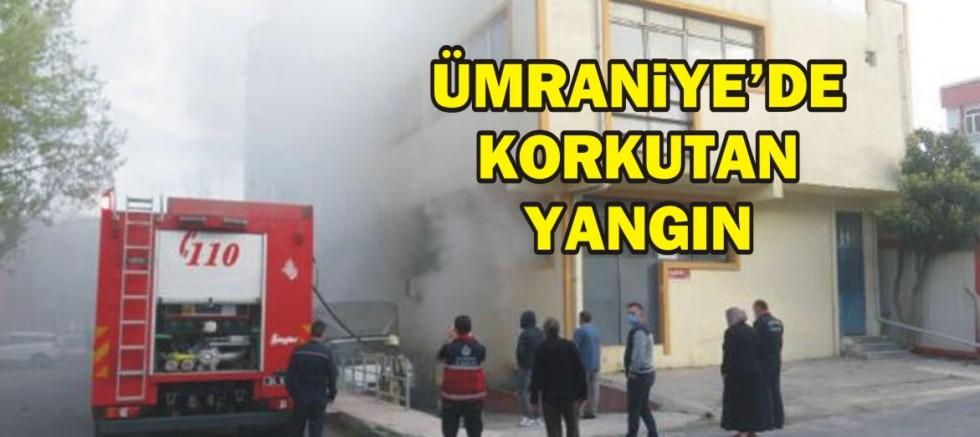 Ümraniye'de korkutan yangın!