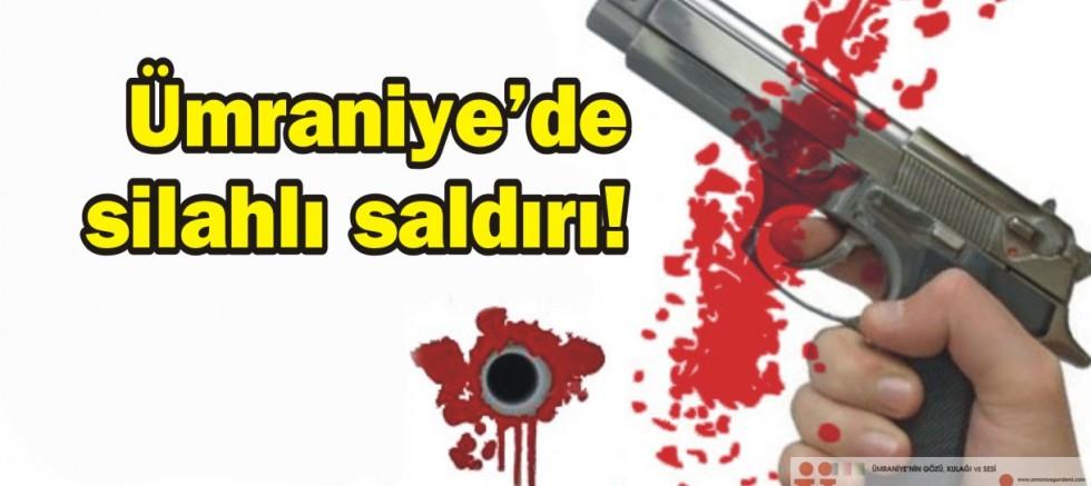 Ümraniye'de silahlı saldırı!