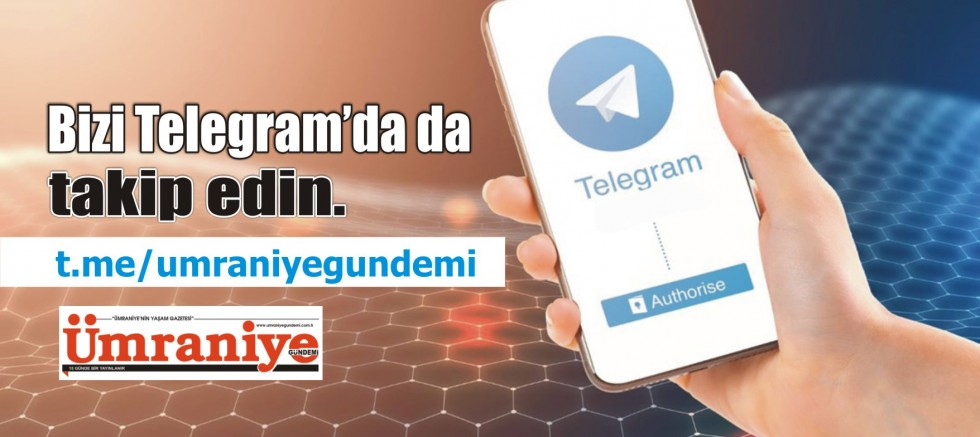 Ümraniye Gündemi'ni Artık Telegram'dan da Takip Edebilirsiniz